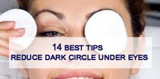 14 best tips to reduce dark circles under eyes