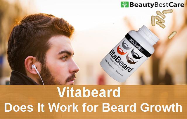 Vitabeard Reviews: Does Vitabeard Work for Beard Growth?