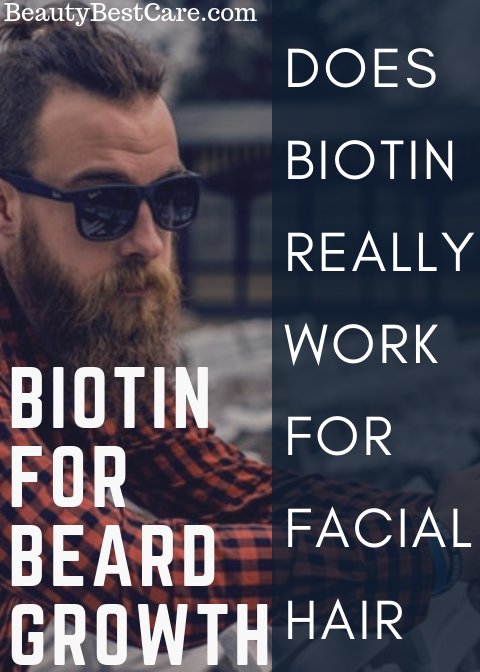 Biotin For Beard Growth Does Biotin Really Work For
